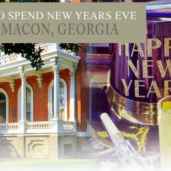 places to spend New Year's Eve 2019 in Macon, Georgia
