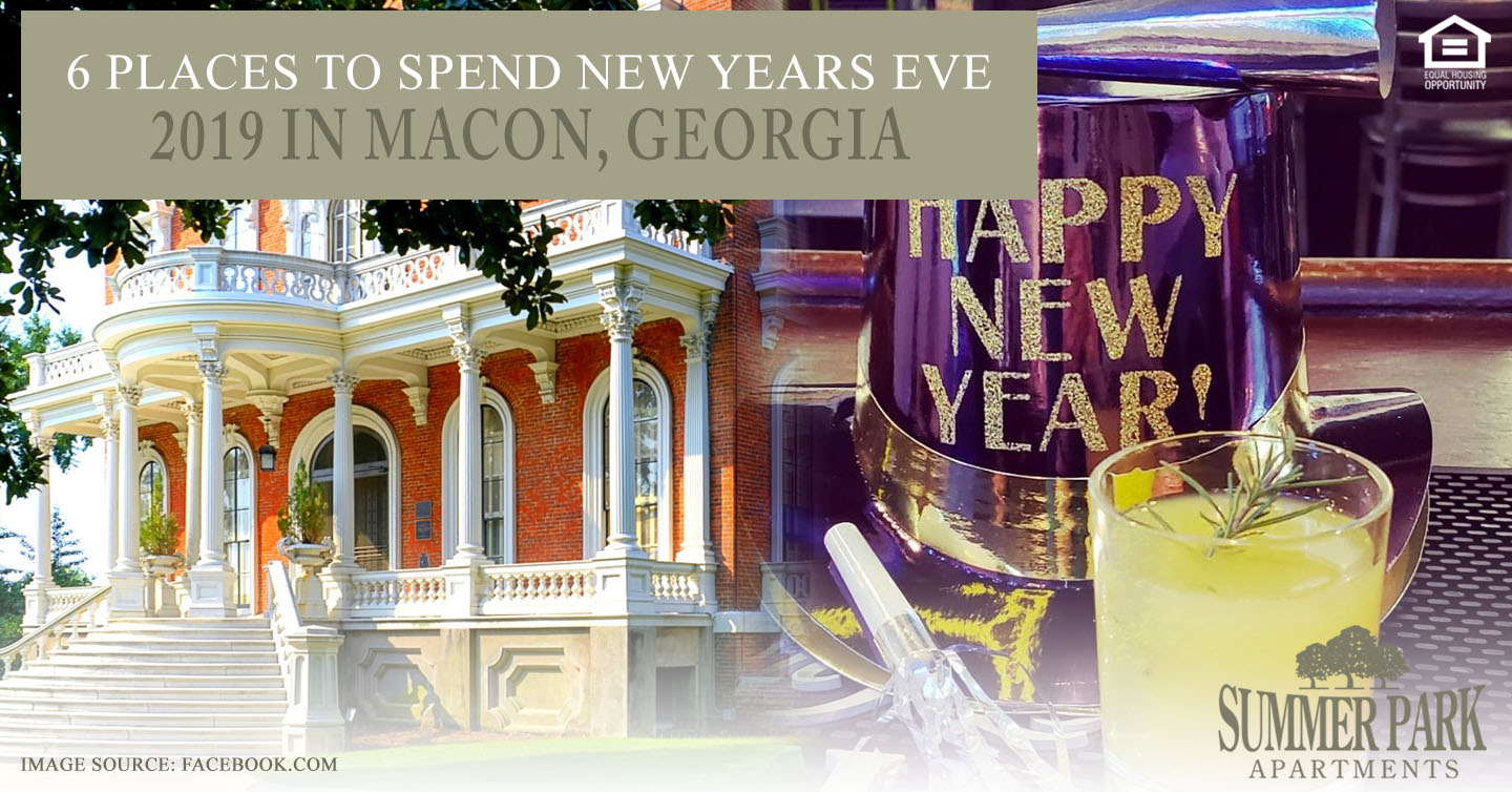 6 Places to Spend New Years Eve 2019 in Macon, Georgia - Summer Park Apartments