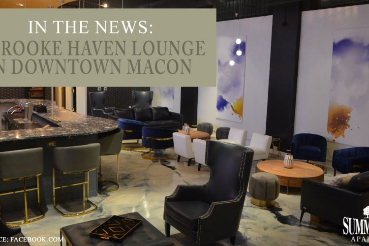 In the News: A Brooke Haven Lounge in Downtown Macon