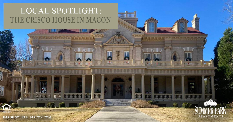 Local Spotlight: The Crisco House in Macon