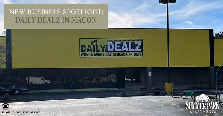 New Business Spotlight: Daily Dealz in Macon