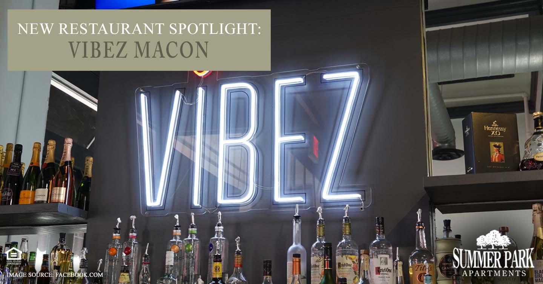 New Restaurant Spotlight: Vibez Macon